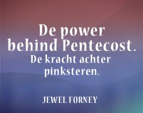 The power behind Pentecost